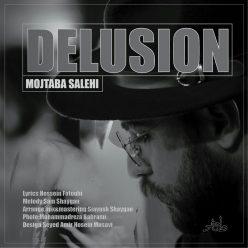 Mojtaba Salehi Delusion