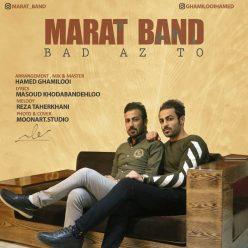 Marat Band Bad Az To