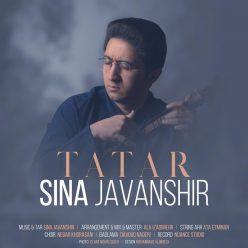 دانلود آهنگ سینا جوانشیر به نام تاتار