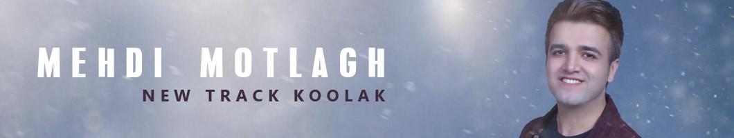 Mehdi Motlagh - Koolak
