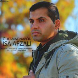 Isa Afzali Ghesmat Nabod