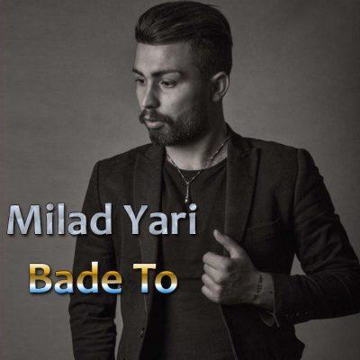 Milad Yari Bade To