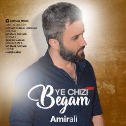 AmirAli Ye Chizi Begam