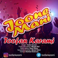 Toofan Karami Joone Mani