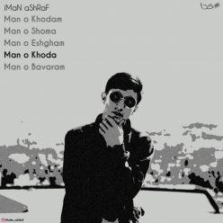 Iman Ashraf Man o Khoda