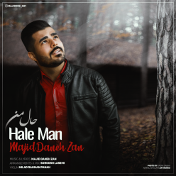 Majid Daneh Zan Hale Man