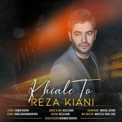 Reza Kiani Khiale To