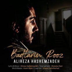 Alireza Hashemzadeh Badtarin Rooz