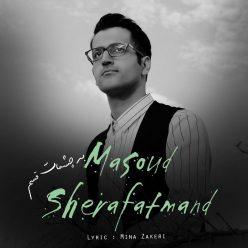 Masoud Sherafatmand Be Cheshmat Ghasam