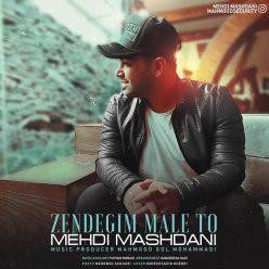 Mehdi Mashdani Zendegim Male To