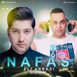 Ali Abbasi Nafas Dj A2 Remix