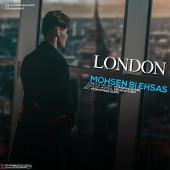 Mohsen Bi Ehsas London