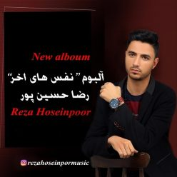 Reza Hoseinpoor Nafas Haye Aakhar