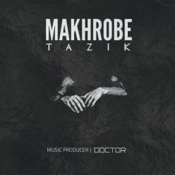 Tazik Makhrobe