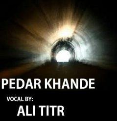 Ali Titr Pedar Khande