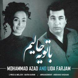 Mohammad Azad And Lida Farjam Ba To Ye Haliam