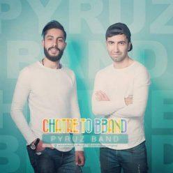 Pyruz Band Chatre To Bband
