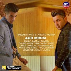 Barzan Ehmad FT Fariborz Moradi Agr Mrdm