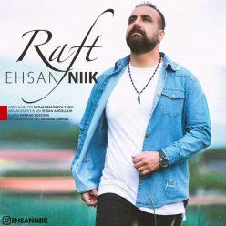 Ehsan Nik Raft
