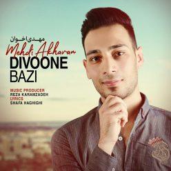 Mehdi Akhavan Divoone Bazi