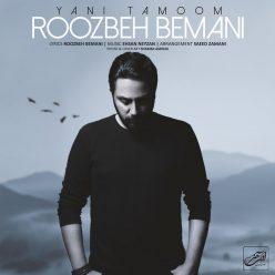 Roozbeh Bemani Yani Tamoom