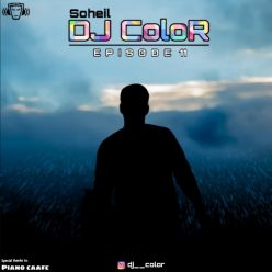Soheil DJ ColoR Episode 11