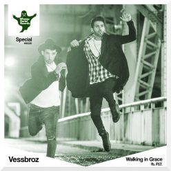 Vessbroz PIT Walking in Grace
