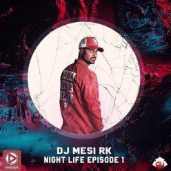 DJ Mesi RK Night Life