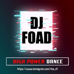 Dj Foad High Power Dance