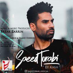 Saeed Torabi Ey Kash