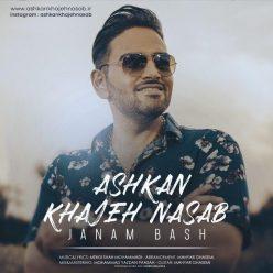 Ashkan Khajehnasab Janam Bash