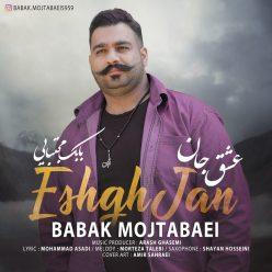 Babak Mojtabaei Eshgh Jan