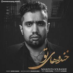 Masoud Golbashi Khandehaye To