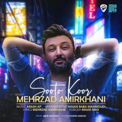Mehrzad Amirkhani Sooto Koor