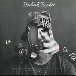 Babak Rocket La La La La