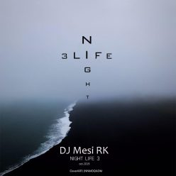 DJ Mesi RK Night Life 3