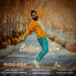 Behzad Aria Bedoone Qam