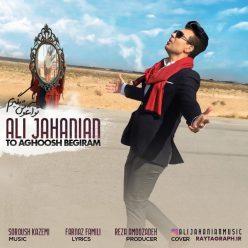 Ali Jahanian To Aghoosh Begiram original
