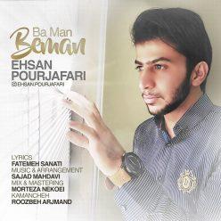 Ehsan PourJafari Ba Man Beman
