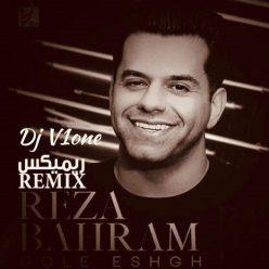 Reza Bahram Gole Eshgh Remix By Dj V1one
