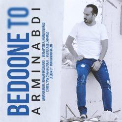 Armin Abdi Bedoone To