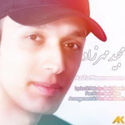 Majid Mehrzad Az To Mamnonam