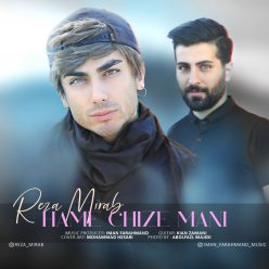 Reza Mirab Hamechize Mani original