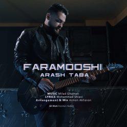 Arash Taba Faramooshi original
