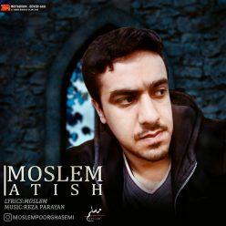 Moslem Pourghasem Atish original