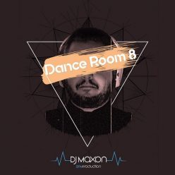 Dj Maxon Dance Room 8
