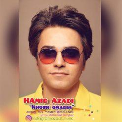 Hamid Azadi Khosh Omadim original