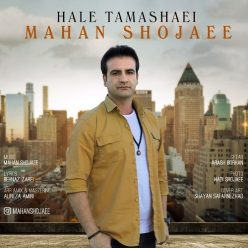 Mahan Shojaee Hale Tamashaei