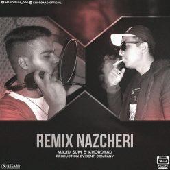 Majid Sum And Khordad Remix Nazcheri