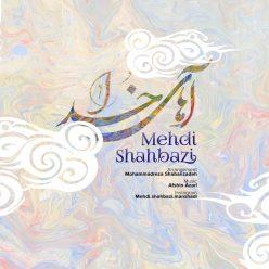 Mehdi Shahbazi Ahay Khoda
